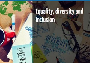 Equality diversity and inclusion