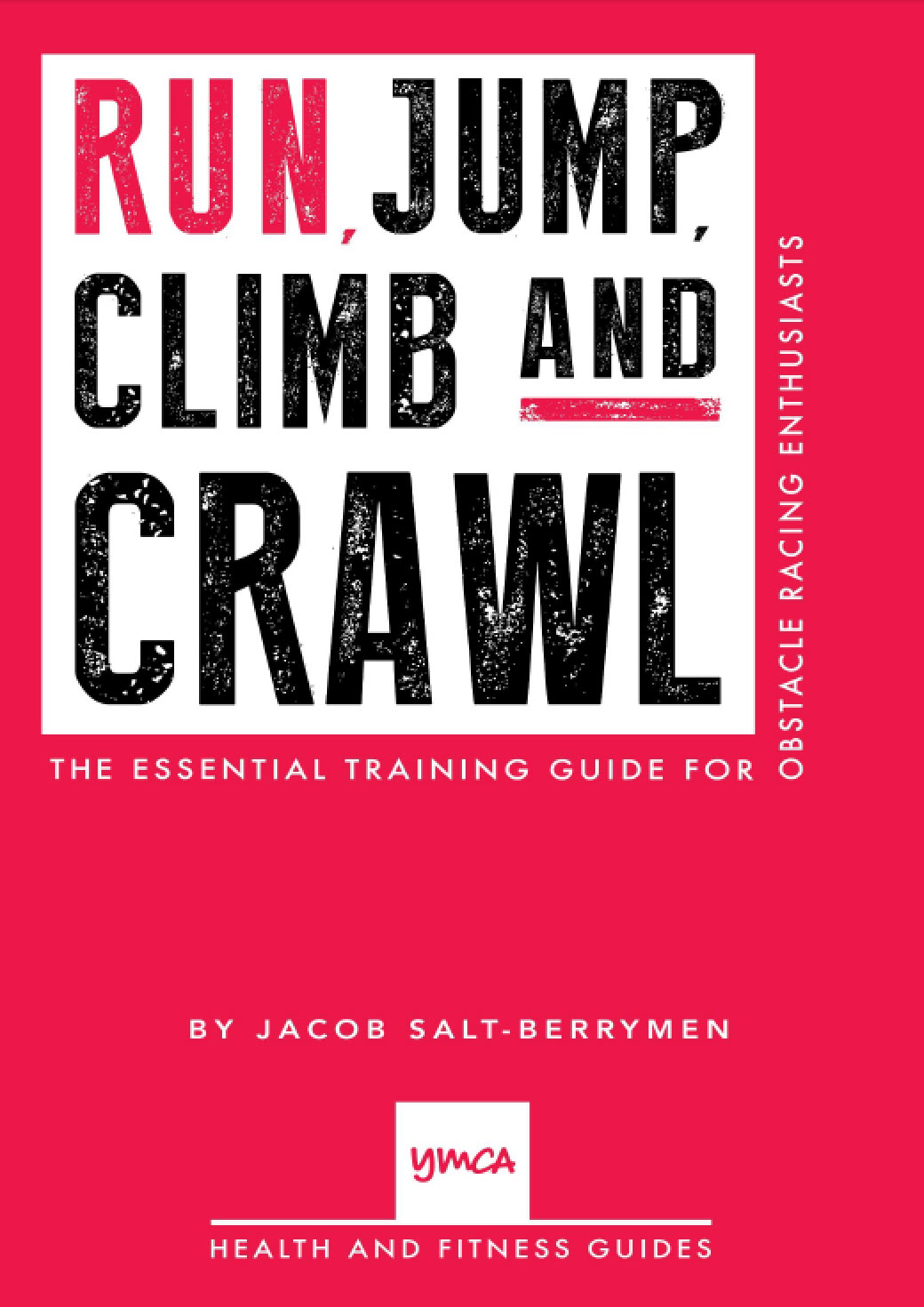 Run, Jump, Climb and Crawl E-book