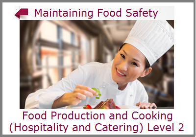 Maintaining Food Safety when Storing, Preparing and Cooking Food Level 2