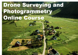 Drone Surverying and Photogrammetry Online Course