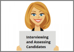 Interviewing and Assessing Candidates