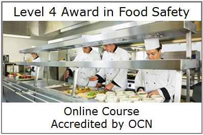 Level 4 Award in Food Safety Online Course