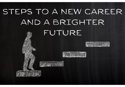 Steps to a new career and a brighter future