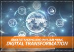 Understanding and Implementing Digital Transformation Online Course