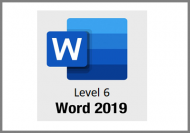 Word 2019 - Level 6 - Online Course